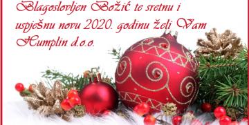 Blagoslovljen Božić te i uspješnu i sretnu novu 2020. godinu želi Vam Humplin d.o.o.